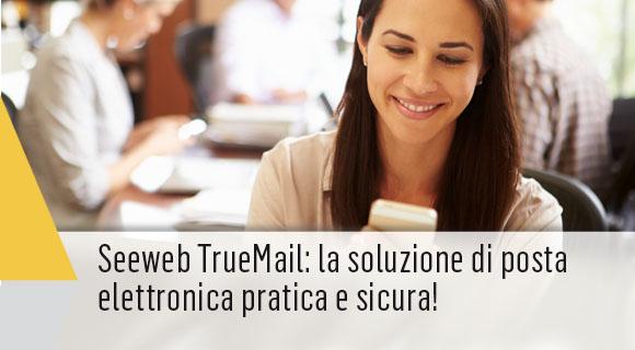 TrueMail soluzione Seeweb di posta elettronica